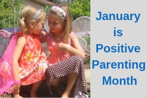 Positive Parenting January