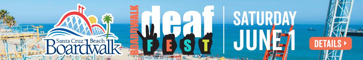 santa cruz beach boardwalk deaf fest