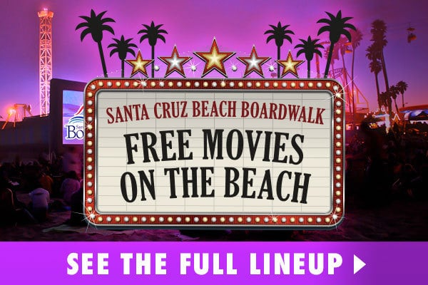 santa cruz beach boardwalk free summer movies